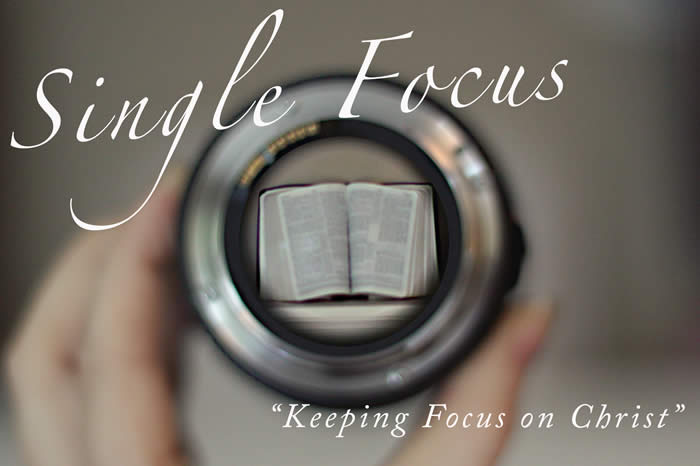 God Asks Us To Have a Single Focus