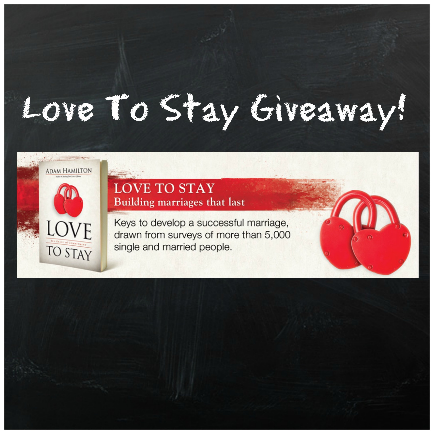 Love to Stay: Marriage Book Giveaway