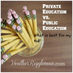 Public Versus Private Education: Which is right for my child?