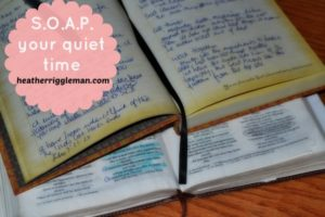 S.O.A.P. It Mama! How to Use SOAP in Your Quiet Time