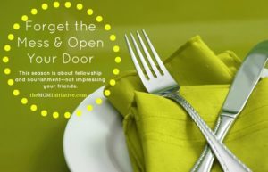 Throw Open the Doors to Friends (Holiday Entertaining plus Recipe)