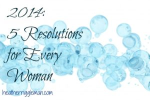 The Year of Ashes & 5 Resolutions for Every Woman