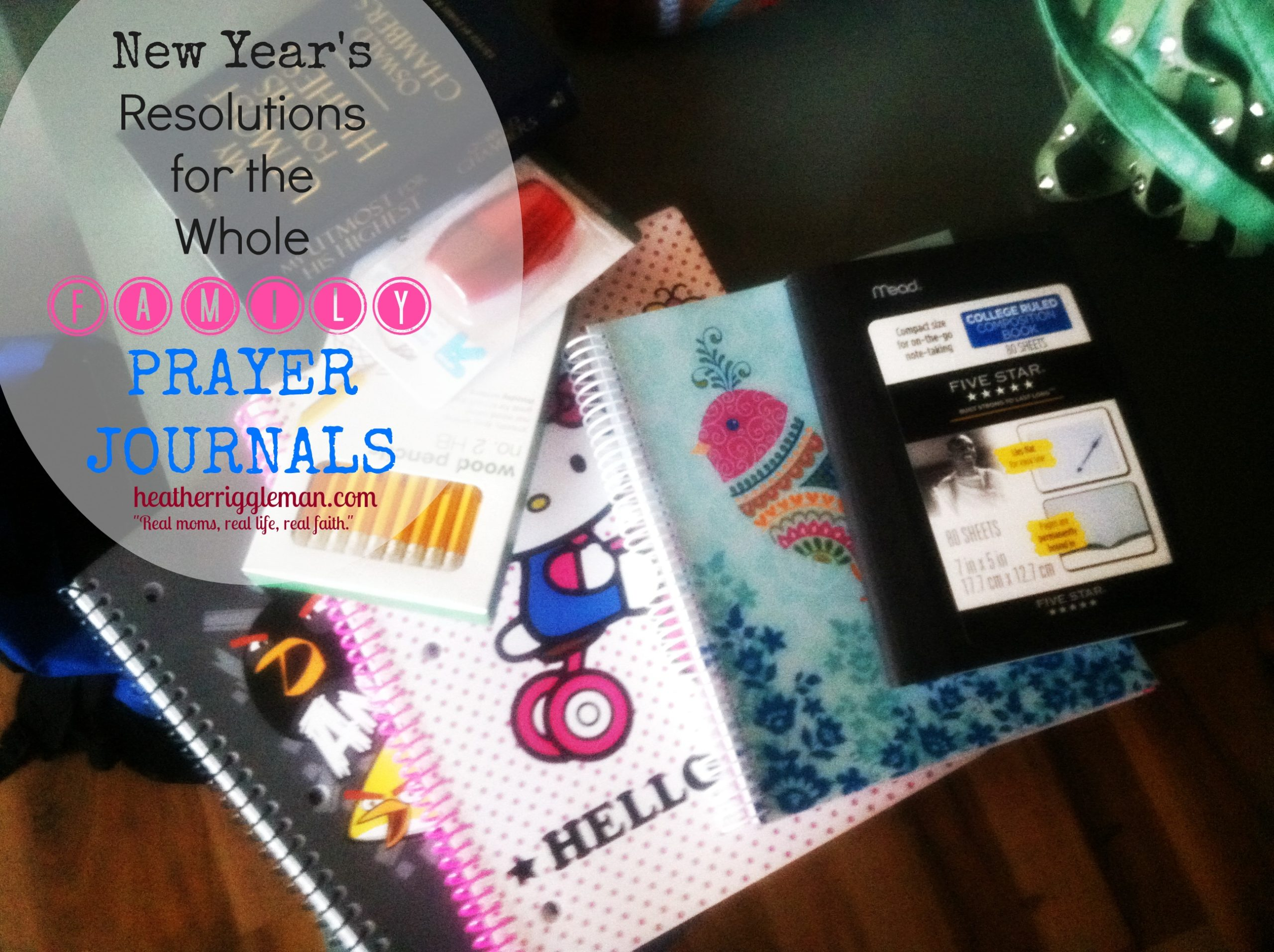 New Years Resolutions for the Whole Family — Prayer Journals