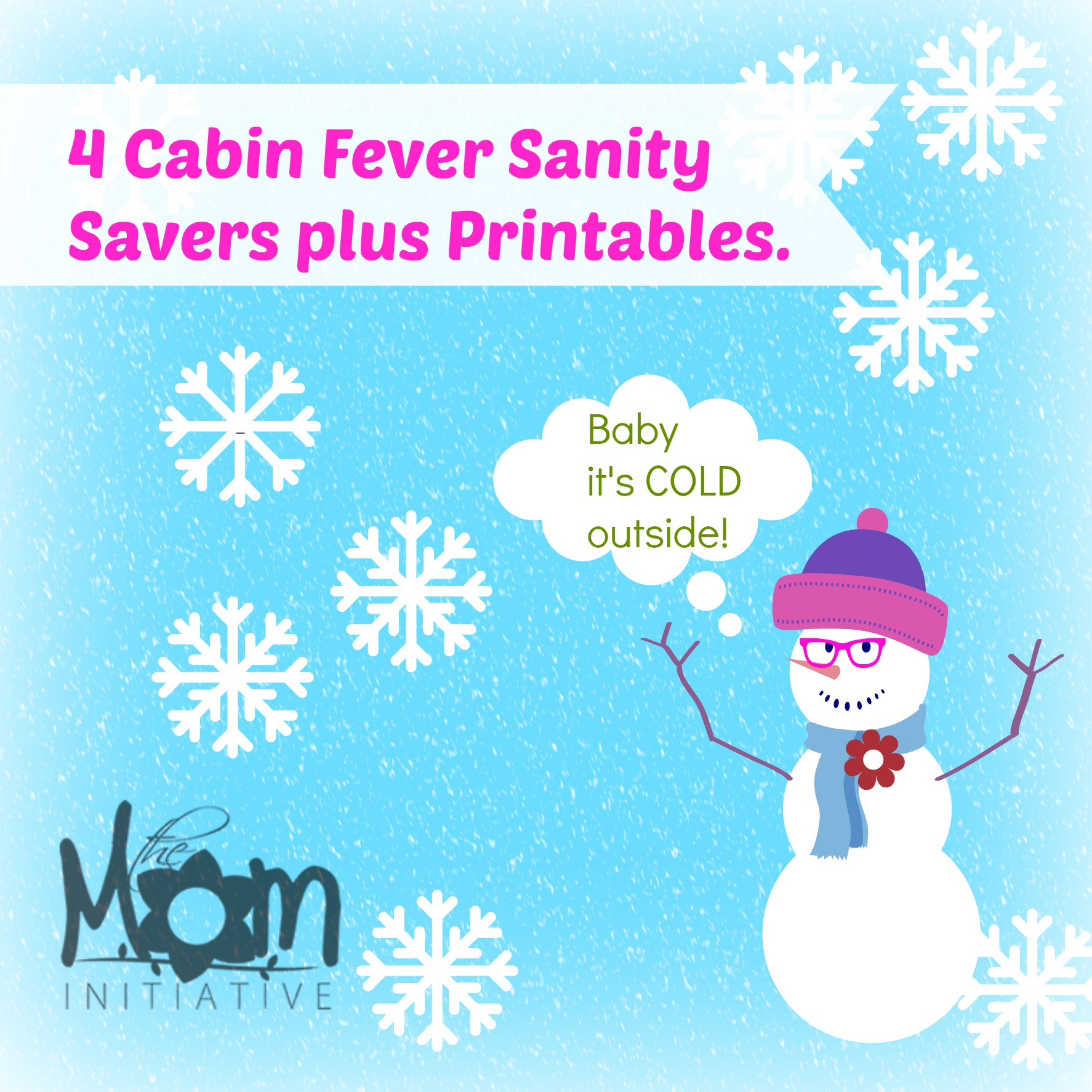 4 Cabin Fever Rescues with printables!!!