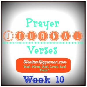 Prayer Journal Verses (Week 10) & Devotional Ideas for Kids