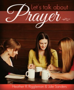 Lets Talk About Prayer