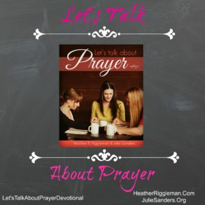 {Let's Talk Prayer} Intro – Let's Talk About Prayer