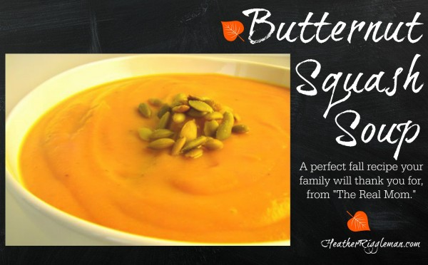 Butternut Squash Soup – My Favorite Fall Recipe