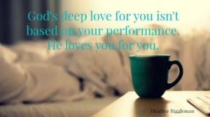 Your performance doesn't define how God loves you. Bring your performance anxiety to Him.