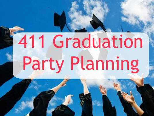 411 Graduation Party Planning